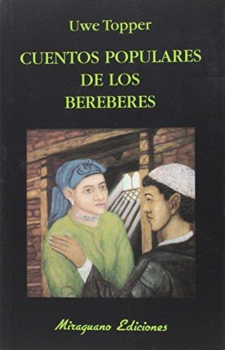 Cuentos Populares de los Bereberes (Libros de los Malos Tiempos)