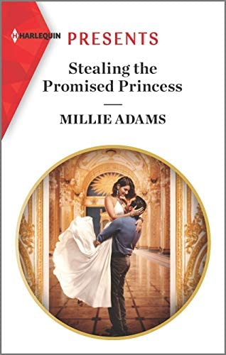 Stealing the Promised Princess An Uplifting International Romance The Kings of California 2 product image