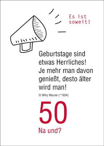 50 na en Grappige verjaardagskaart voor de 50e verjaardag: Het is zover! Verjaardagen zijn iets heerlijks. Hoe meer je ervan geniet, hoe ouder je worden! • Mooie wenskaart voor het verjaardagskind met envelop zakelijk & privé