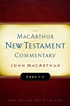 Luke 1-5 MacArthur New Testament Commentary (MacArthur New Testament Commentary Series)
