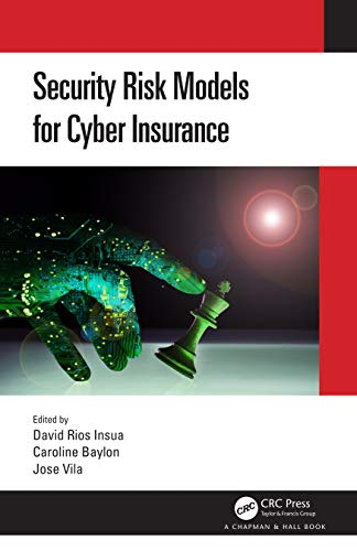 Security Risk Models for Cyber Insurance Front Cover