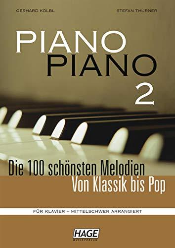 Piano Piano 2 mittelschwer (mit 4 CDs): Die 100 schönsten Melodien von Klassik bis Pop. Für Klavier - mittelschwer arrangiert.