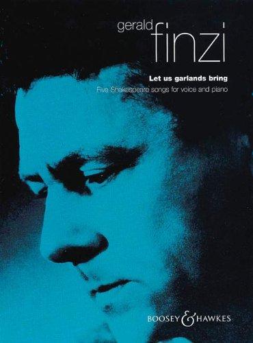 Finzi Let Us Garlands Bring Op.18 - Voice & Piano