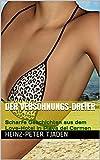 Der Versöhnungs-Dreier: Scharfe Geschichten aus dem Love-Hotel in Playa del Carmen (Love-Hotel Karibische See 121) (German Edition)