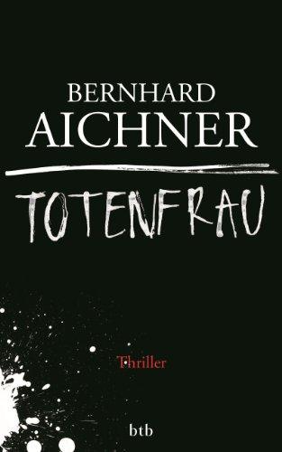 Totenfrau: Thriller (Die Totenfrau-Trilogie 1)