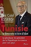 Tunisie - La démocratie en terre d'islam
