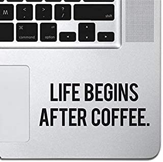 """Life Begins After Coffee Sticker Decal MacBook Pro Air 13"""" 15"""" 17"""" Keyboard Keypad Mousepad Trackpad Laptop Sticker iPad S..."""