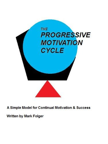 The Progressive Motivation Cycle (English Edition)