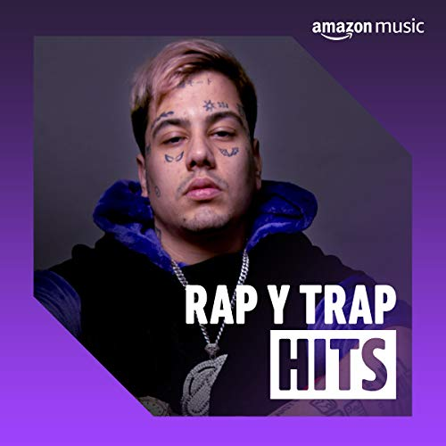 Hits Rap y  Trap