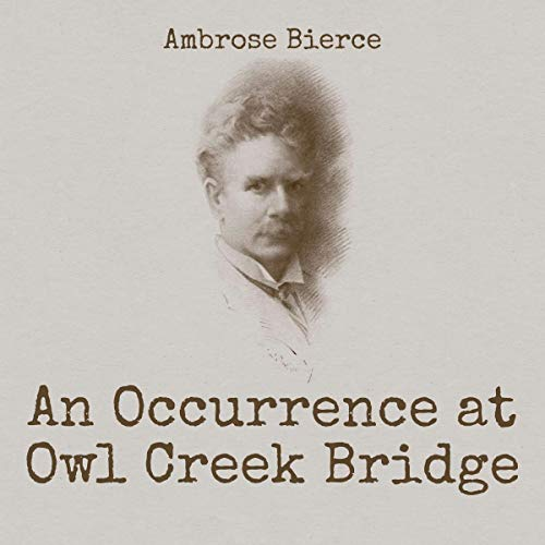 An Occurrence at Owl Creek Bridge cover art