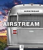 Airstream: Le globe-trotteur américain