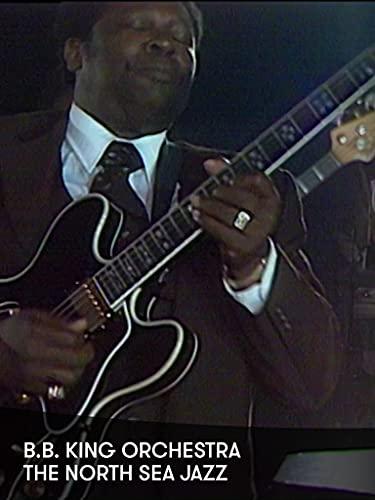 B.B. King Orchestra - The North Sea Jazz