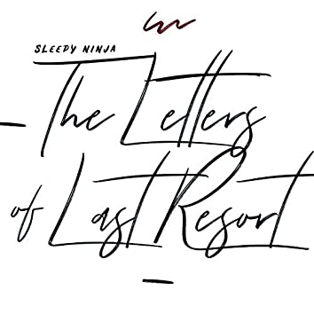 The Letters of Last Resort