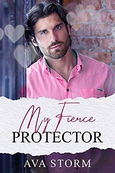 My Fierce Protector (Boston Bad Boys) by [Ava  Storm]