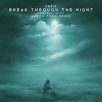 Break Through the Night (Aaron Fong Remix)