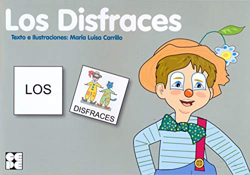 Pictogramas: Los Disfraces: 15 (Pictogramas: lecturas fáciles para niños con dificultades)