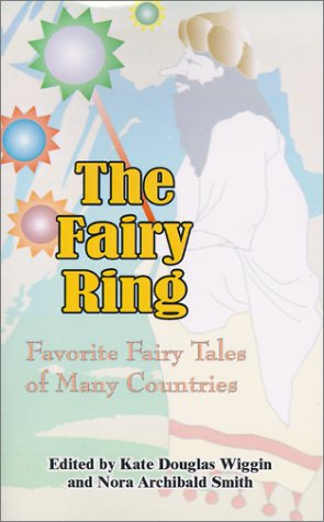 The Fairy Ring: Favorite Fairy Tales of Many Countries