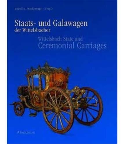 Staats- und Galawagen der Wittelsbacher. Kutschen, Schlitten und Sänften aus dem Marstallmuseum Schloss Nymphenburg. 2 Bde: Bildband und Textband