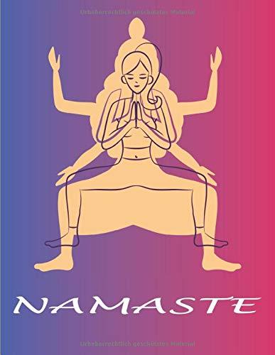 NAMASTE: Notizbuch mit leeren Linien, für Yoga-Liebhaber zen | Meditation | ideal als geschenk | Frauen | Mädchen |...