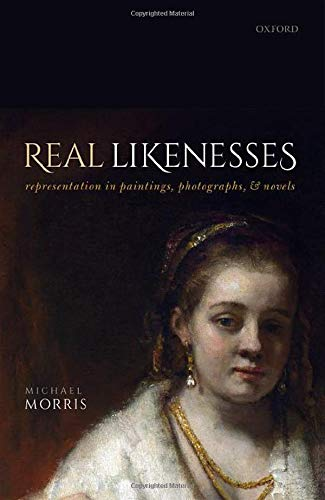 Real Likenesses: Representation in Paintings, Photographs, and Novels