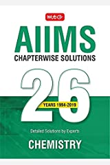 26 years AIIMS Chapterwise  Solutions -Chemistry Kindle Edition