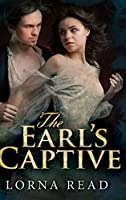The Earl's Captive: Large Print Hardcover Edition