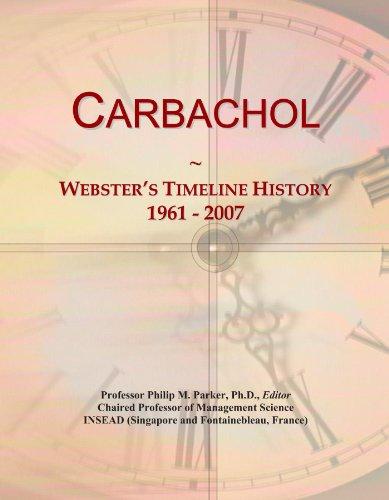 Carbachol: Webster's Timeline History, 1961 - 2007