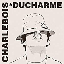 Charlebois A Ducharme [Import]