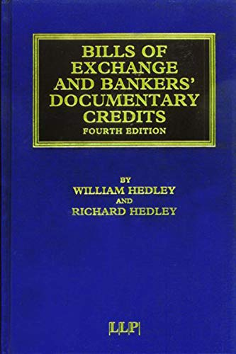 Bills of Exchange and Bankers\' Documentary Credits (Maritime and Transport Law Library) (English Edition)
