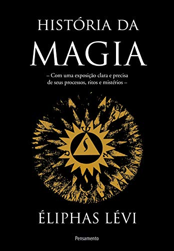 História Da Magia (Portuguese Edition)