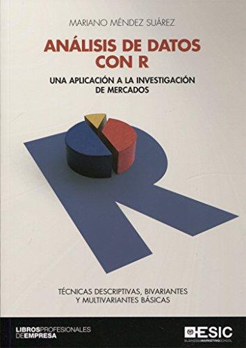 Análisis de datos con R. Una aplicación a la investigación de mercados