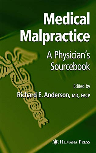 Compare Textbook Prices for Medical Malpractice: A Physician's Sourcebook 2005 Edition ISBN 9781588293893 by Anderson, Richard E.