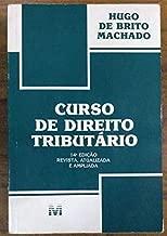 Curso de Direito Tributário de Hugo de Brito Machado pela Malheiros (2002)