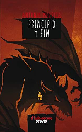 Principio y fin (El libro de los héroes) (Spanish Edition)