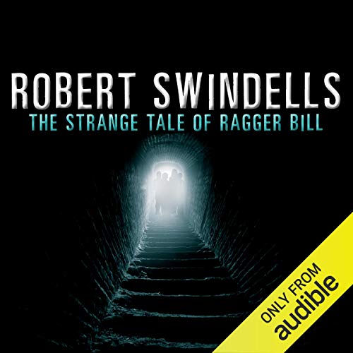 The Strange Tale of Ragger Bill audiobook cover art