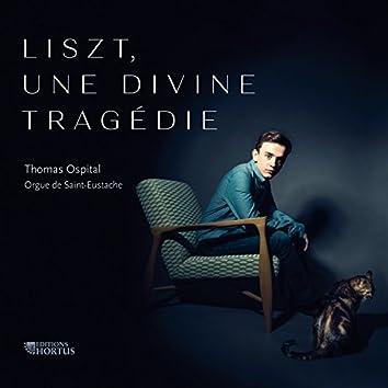 Liszt, une divine tragédie