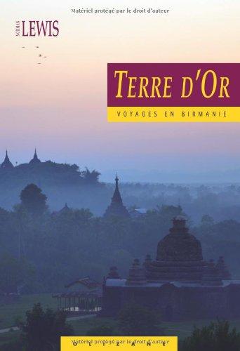 Terre d'Or - Voyages en Birmanie