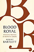 Blood Royal: Dynastic Politics in Medieval Europe (The James Lydon Lectures in Medieval History and Culture) (English Edition)