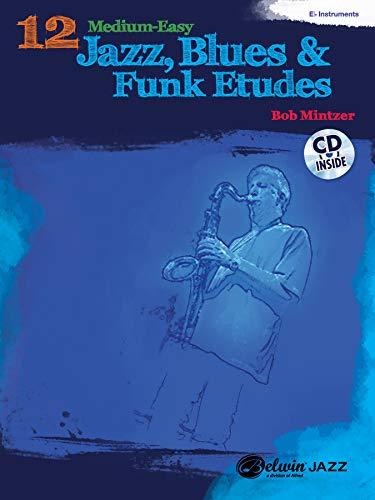 12 Medium-Easy Jazz, Blues & Fun...