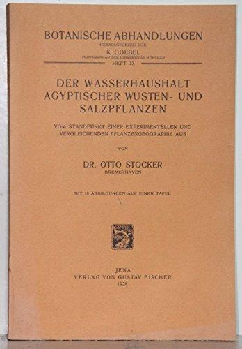 Der Wasserhaushalt ägyptischer Wüsten- und Salzpflanzen. Vom Standpunkt einer experimentellen vergleichenden Pflanzengeographie aus.