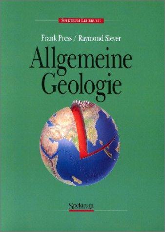 Allgemeine Geologie: Eine Einführung