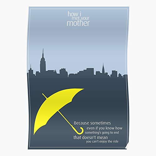 Himym Met How Your Mother Tv Com Serie Lil Sit Tracy Ted Umbrella I Love Home Decor Póster de pared