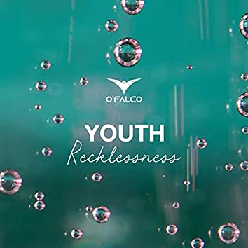 Youth (Recklessness)
