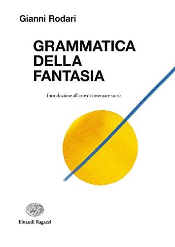 Grammatica della fantasia (Italian Edition)