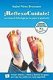¡ReflexoCuídale!: Las rutinas de Reflexología que tus peques te agradecerán (Colección Reflexología fácil para todos)