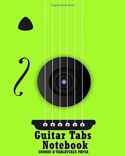 Guitar Tab Notebook Chords and Tablatures Paper: 120 blank pages with 6 blank Chord diagrams per page , elegant super cool cover design Green(multiple colors available)