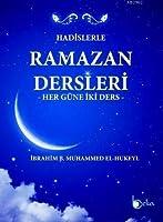 Hadislerle Ramazan Dersleri; Her Güne Iki Ders