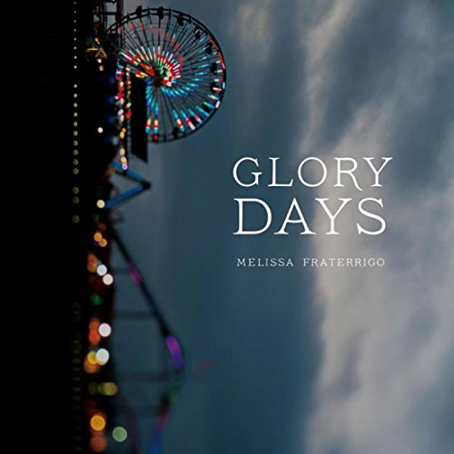 Glory Days audiobook cover art