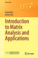 Introduction to Matrix Analysis and Applications (Universitext)