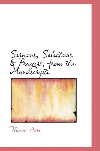 Download Sermons, Selections a Prayers, from the Manuscripts 0554659344